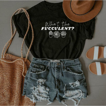 What the Fucculent? T-Shirt