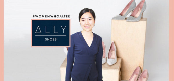 "Samantha Dong: Founder of Ally Shoes with the mission to create ""power heels minus the pain"""