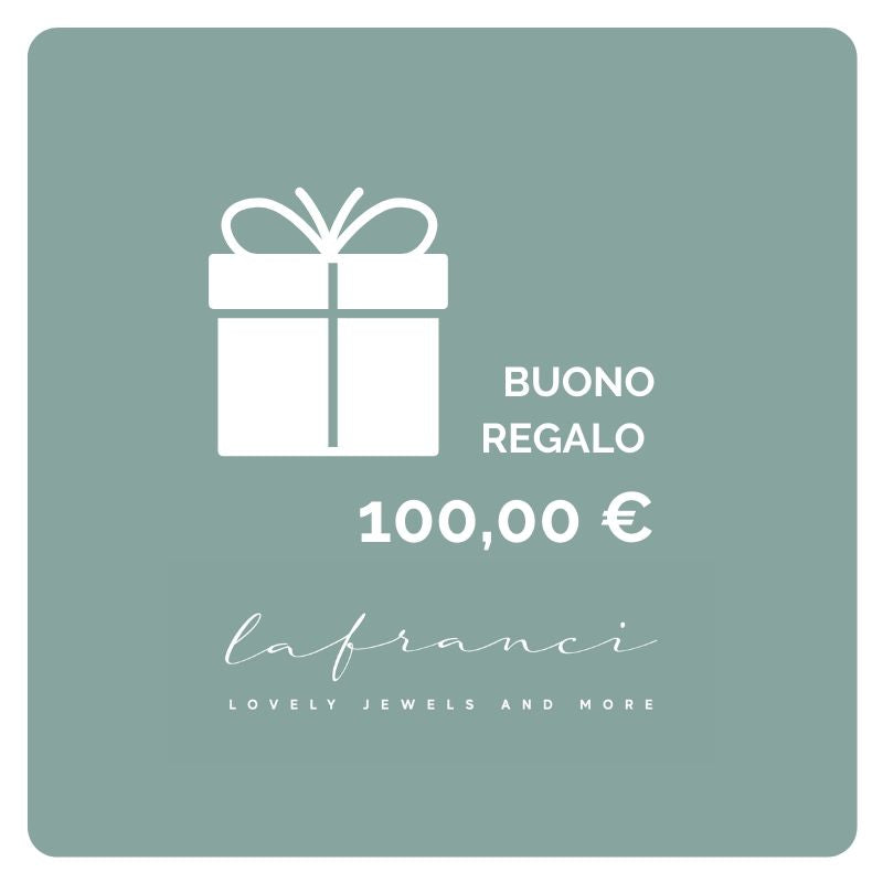 Buono Regalo 100 € lafranci.it