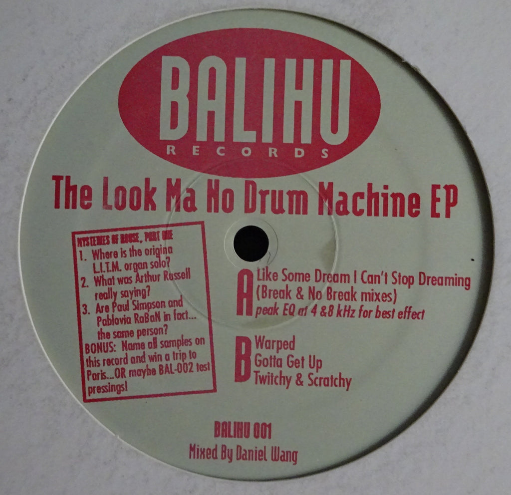 Daniel Wang ‎– The Look Ma No Drum Machine EP