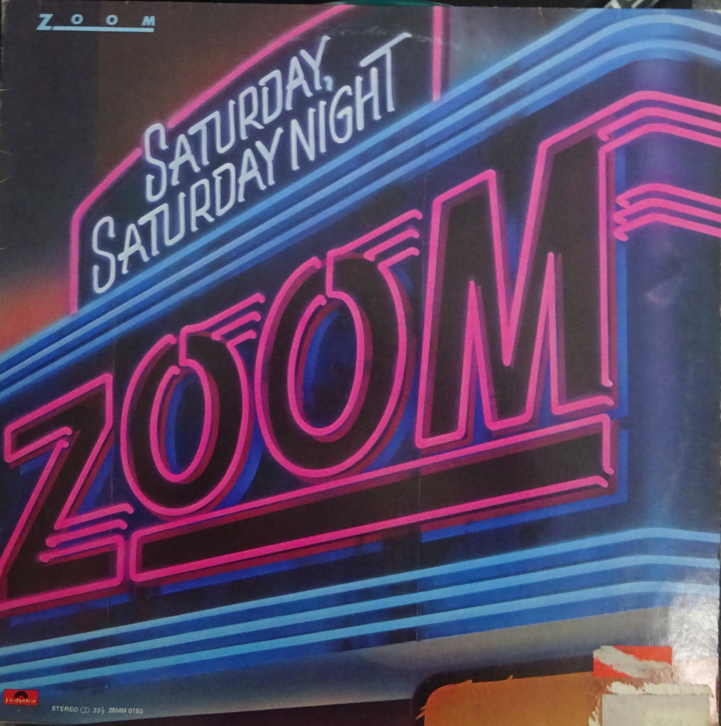 Zoom  ‎– Saturday, Saturday Night