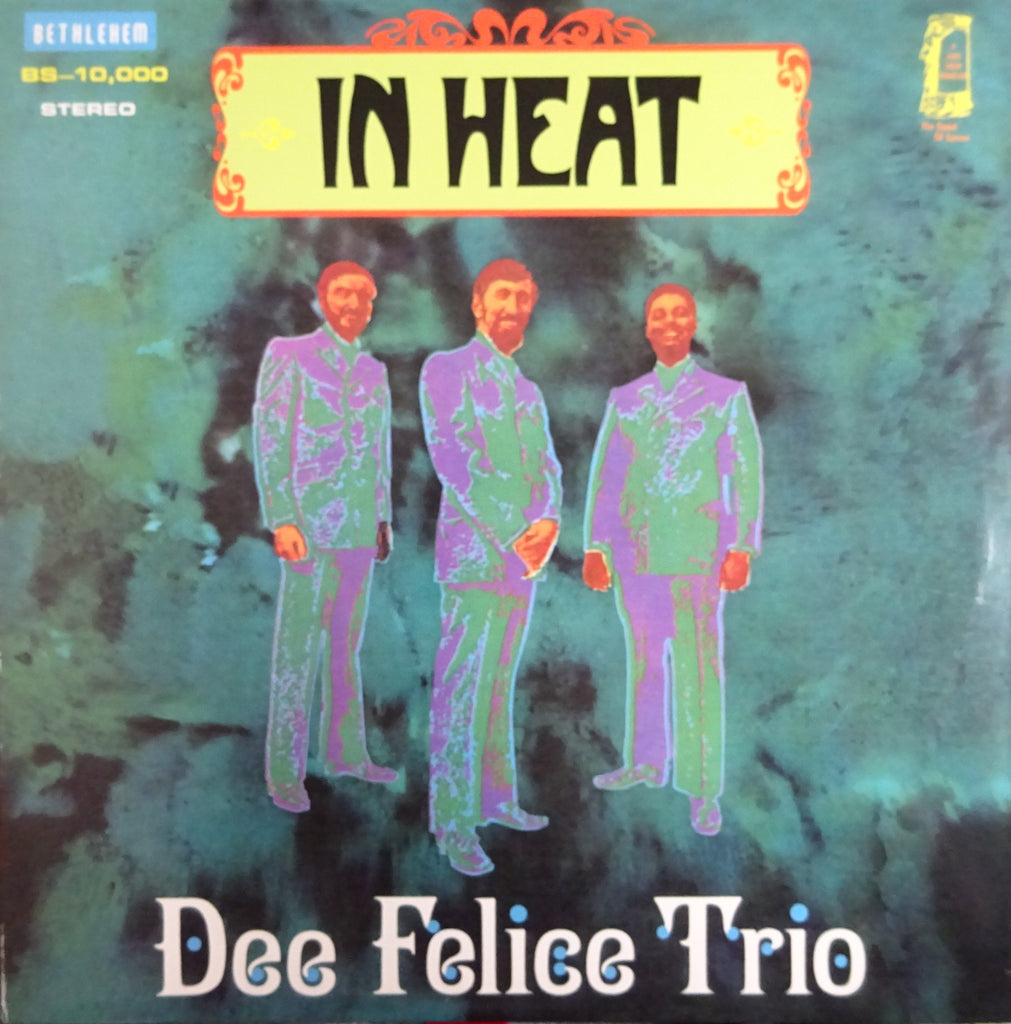 Dee Felice Trio ‎– In Heat