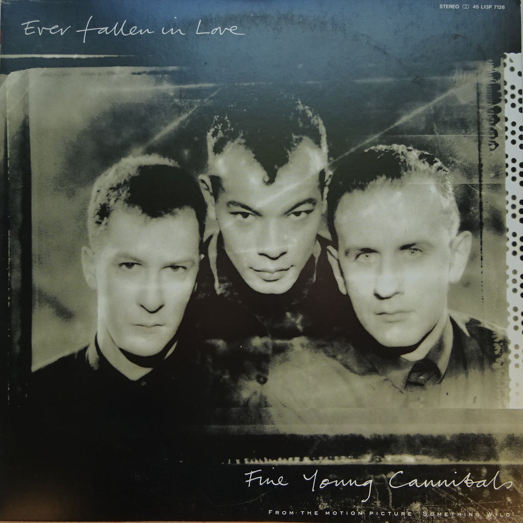 Fine Young Cannibals ‎– Ever Fallen In Love