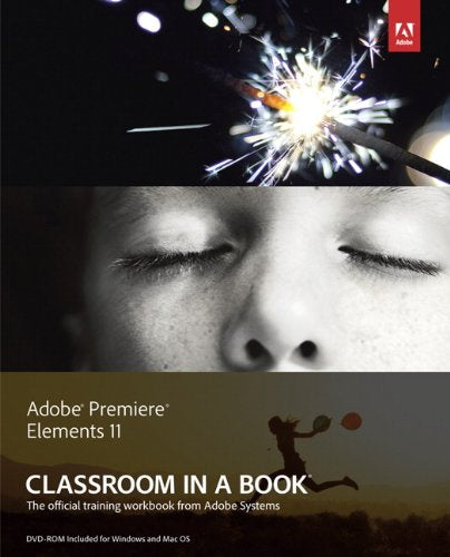 Adobe Premiere Elements 11 Classroom in a Book - VideoBizAzon Store