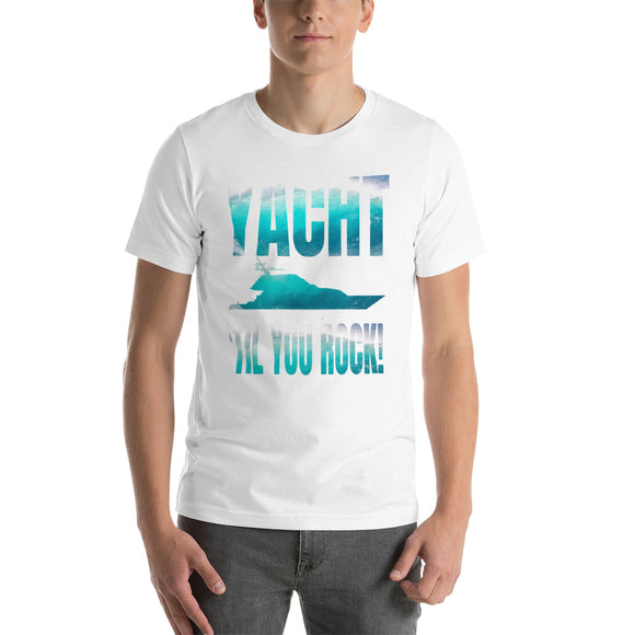 Yacht 'til You Rock! with ocean filled text and imagery Short-Sleeve Unisex T-Shirt up to 2X - VideoBizAzon Store