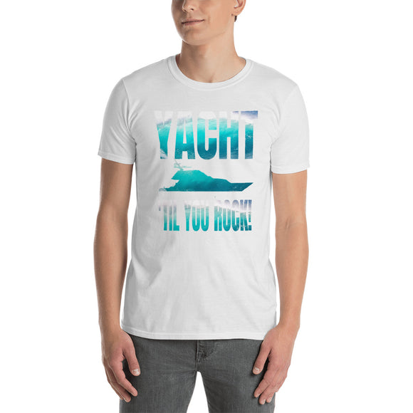 Yacht 'til You Rock! with ocean filled text and imagery. Short-Sleeve Unisex T-Shirt Up to 3X - VideoBizAzon Store