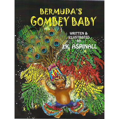 Book: Bermuda's Gombey Baby - Hand Made (Bermuda) Ltd