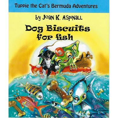 Book: Dog Biscuits for fish - Hand Made (Bermuda) Ltd
