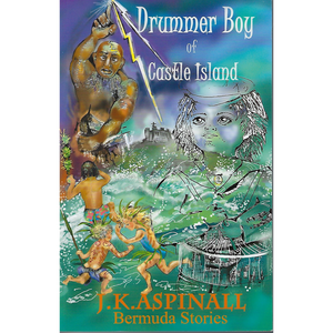 Book: Drummer Boy of Castle Island - Hand Made (Bermuda) Ltd