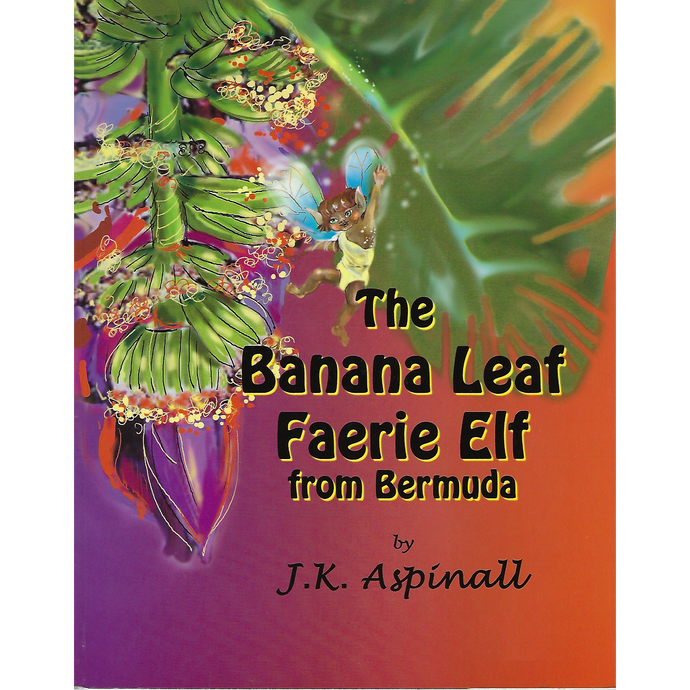 Book: The Banana Leaf Faerie Elf - Hand Made (Bermuda) Ltd