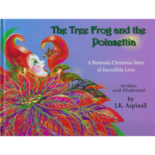 Load image into Gallery viewer, Book: The Tree Frog and the Poinsettia - Hand Made (Bermuda) Ltd