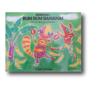Book: Bum Bum Bananas - Hand Made (Bermuda) Ltd