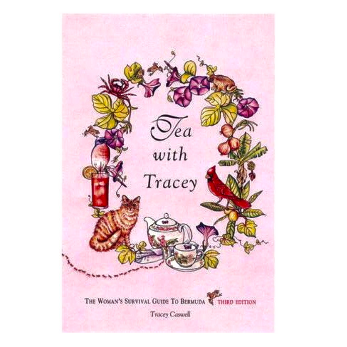 Book: Tea with Tracey (The Woman's Survival Guide to Bermuda) - Hand Made (Bermuda) Ltd