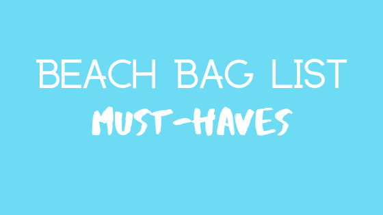 Beach Day Must Haves: What's In Your Beach Bag?