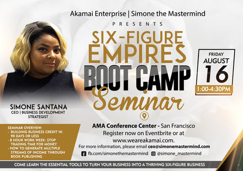 Six-Figure Empires: Boot Camp Seminar with Simone the Mastermind