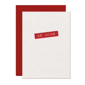 SALE - Be Mine Love Card