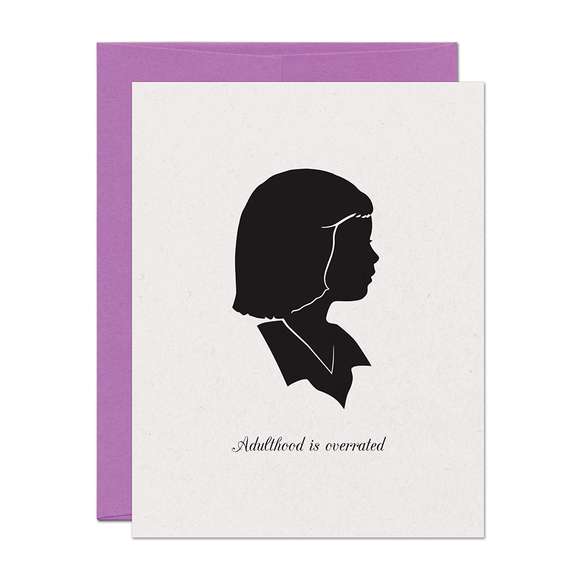 SALE - Adulthood is Overrated Card
