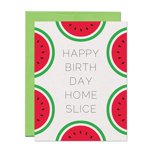 SALE - Home Slice Birthday Card