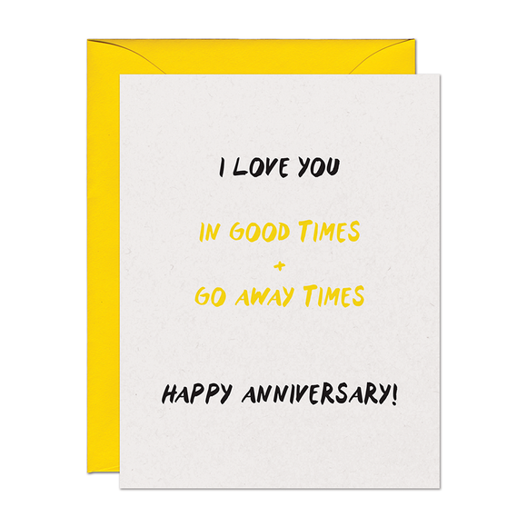 Go Away Times Anniversary Card