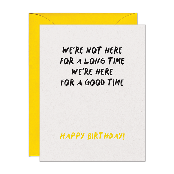 Good Time Birthday Card