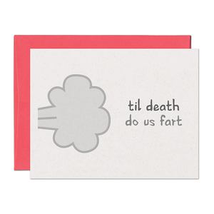 Til Death Do Us Fart Love Card