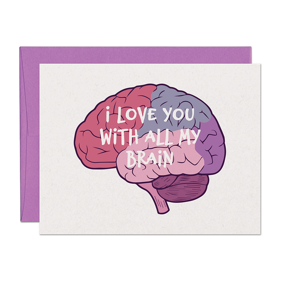 With All My Brain Love Card