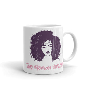 The Woman Hustler Coffee Mug