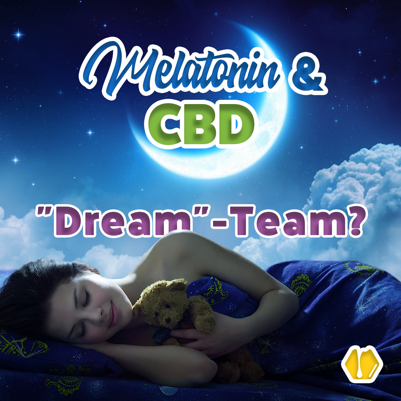 "CBD & Melatonin - ""Dream""-Team?"