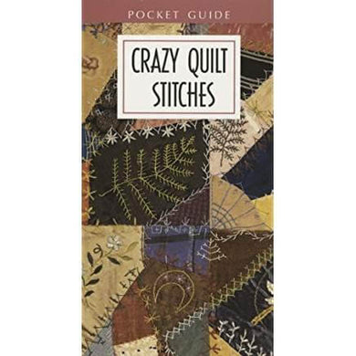 Crazy Quilt Stitches - Pocket Guide Pamphlet