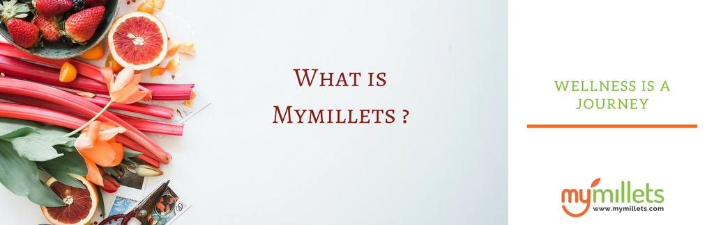 About Mymillets