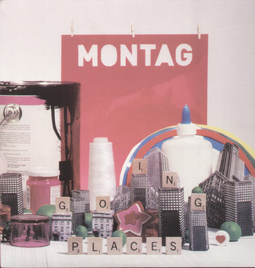 Montag- Going Places