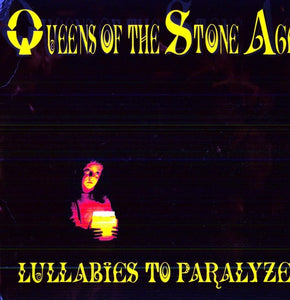 Queens of the Stone Age- Lullabies to Paralyze