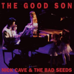 Nick Cave & The Bad Seeds- The Good Son