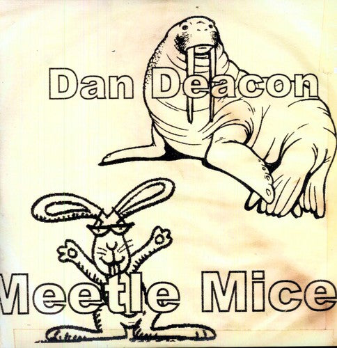 Dan Deacon- Meetle Mice