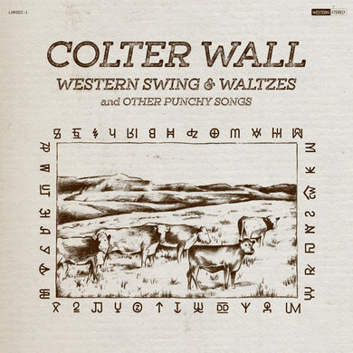 Colter Wall- Western Swing & Waltzes And Other Punch Songs PREORDER OUT 8/28