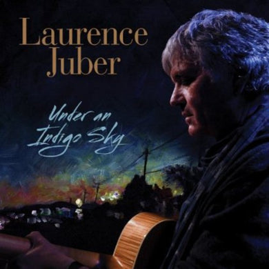 Laurence Juber- Under An Indigo Sky
