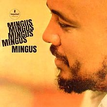 Load image into Gallery viewer, Charles Mingus- Mingus Mingus Mingus Mingus Mingus