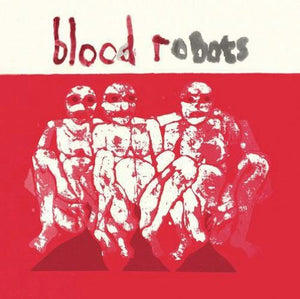 Androids of Mu- Blood Robots