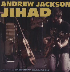 Andrew Jackson Jihad- Live at the Crescent Ballroom