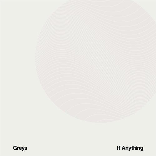 Greys- If Anything