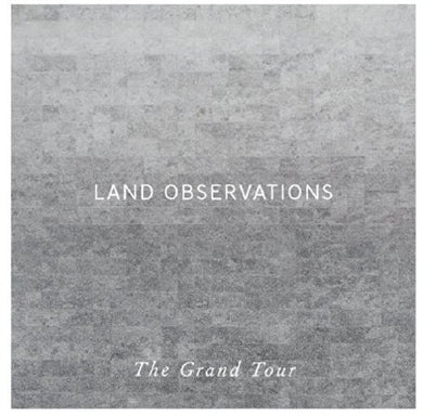 Land Observations- Grand Tour