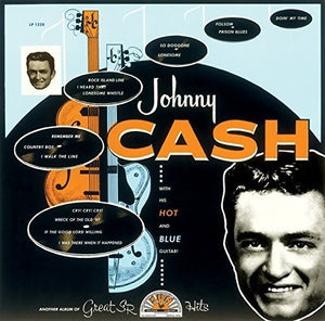 Johnny Cash- Johnny Cash With His Hot and Blue Guitar