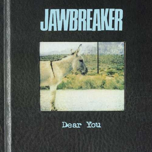Jawbreaker- Dear You