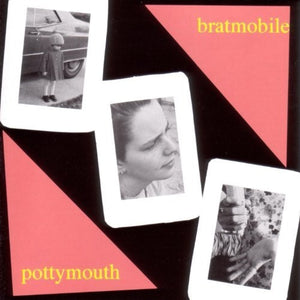 Bratmobile- Pottymouth