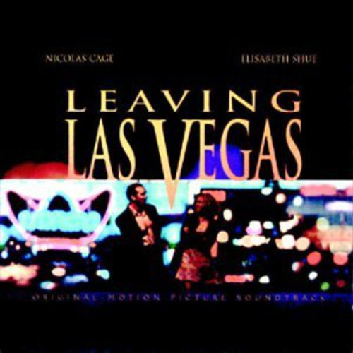 OST [Mike Figgis]- Leaving Las Vegas