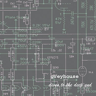 Greyhouse- Dives to the Deep End