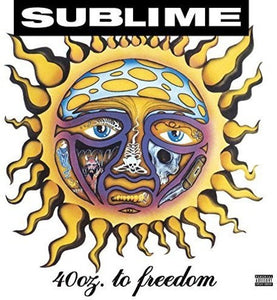 Sublime- 40 Oz to Freedom