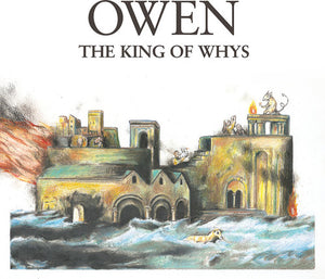Owen- The King of Whys