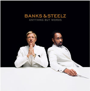 Banks & Steelz- Anything But Words
