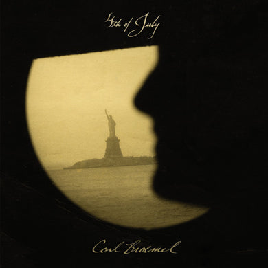 Carl Broemel- 4th of July